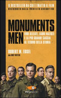 Monuments men. Eroi alleati, ladri nazisti e la più grande caccia al tesoro della storia - Edsel Robert M. Witter Bret - wuz.it