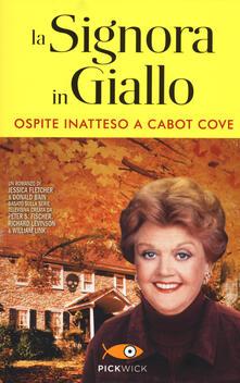 Ospite inatteso a Cabot Cove. La signora in giallo.pdf