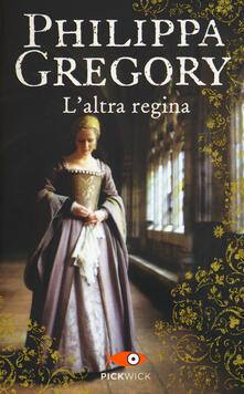 L' altra regina - Philippa Gregory - copertina