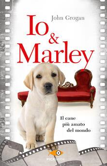 Io & Marley - John Grogan - copertina