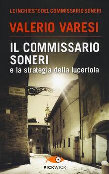 Il commissario Soneri e la strategia della lucertola - Valerio Varesi - copertina