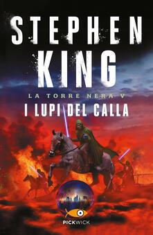 Capturtokyoedition.it I lupi del Calla. La torre nera. Vol. 5 Image