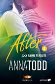 Libro Anime perdute. After. Vol. 4 Anna Todd