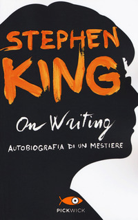 On writing. Autobiografia di un mestiere - King Stephen - wuz.it