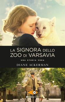 La signora dello zoo di Varsavia - Diane Ackerman - copertina
