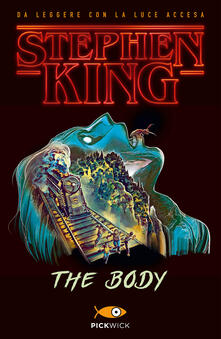 The body. Ediz. italiana - Stephen King - copertina