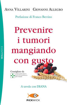 Lpgcsostenible.es Prevenire i tumori mangiando con gusto. A tavola con Diana Image