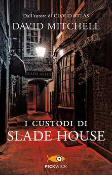 I custodi di Slade House - David Mitchell - copertina