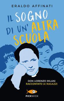 Librisulrazzismo.it Il sogno di un'altra scuola. Don Lorenzo Milani raccontato ai ragazzi Image