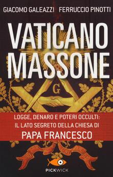 Vastese1902.it Vaticano massone. Logge, denaro e poteri occulti: il lato segreto della Chiesa di papa Francesco Image