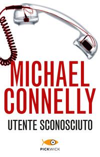 Utente sconosciuto - Connelly Michael - wuz.it