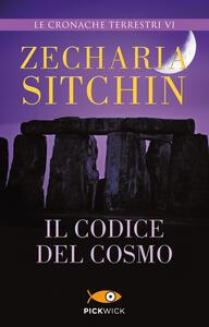 Il codice del cosmo. Le cronache terrestri