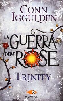 Equilibrifestival.it Trinity. La guerra delle Rose. Vol. 2 Image