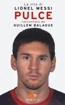 Camfeed.it Pulce. La vita di Lionel Messi Image
