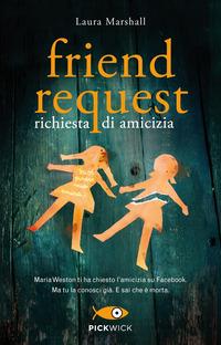 Friend request. Richiesta di amicizia - Marshall Laura - wuz.it