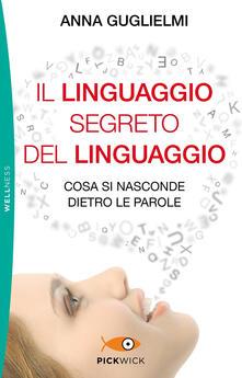 Criticalwinenotav.it Il linguaggio segreto del linguaggio. Cosa si nasconde dietro le parole Image