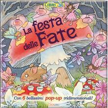 Capturtokyoedition.it La festa delle fate. Libro pop-up Image