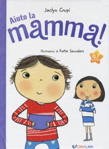 Osteriacasadimare.it Aiuto la mamma! Ediz. a colori Image