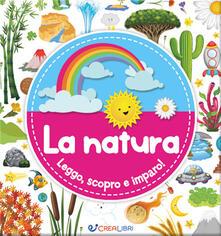 La natura. Leggo, scopro e imparo! Ediz. a colori.pdf