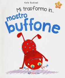 Mercatinidinataletorino.it Mi trasformo in... mostro buffone. Ediz. a colori Image