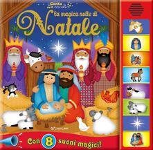 La magica notte di Natale. Libro sonoro. Ediz. a colori.pdf