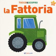 La fattoria. Tocco&scopro. Ediz. a colori.pdf