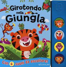 Girotondo nella giungla. Libro sonoro. Ediz. a colori.pdf