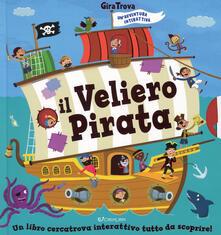 Il veliero pirata. GiraTrova. Ediz. a colori.pdf