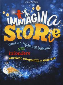 Secchiarapita.it ImmaginaStorie. Storie da leggere ai bambini per infondere emozioni, tranquillità e sicurezza Image