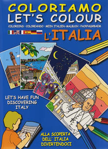Coloriamo lItalia. Ediz. multilingue. Con gadget.pdf