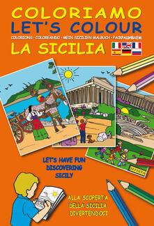 Squillogame.it Coloriamo la Sicilia. Ediz. multilingue. Con gadget Image