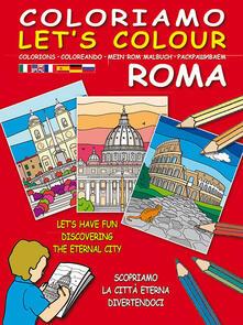Coloriamo Roma. Ediz. illustrata. Con gadget.pdf