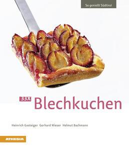 So geniesst Südtirol. 33 X blechkuchen