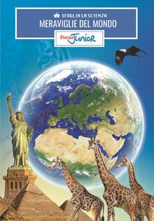 Antondemarirreguera.es Meraviglie del mondo. Sfoglia la scienza. Focus Junior. Con gadget Image