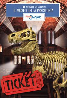 Daddyswing.es Il museo dei dinosauri. Sfoglia la scienza. Focus Junior. Con gadget Image