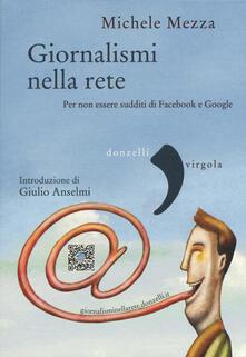 Lpgcsostenible.es Giornalismi nella rete. Per non essere sudditi di Facebook e Google Image