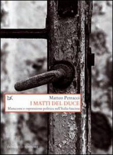 Promoartpalermo.it I matti del Duce. Manicomi e repressione politica nell'Italia fascista Image