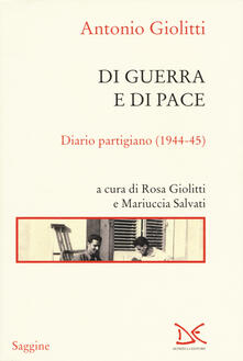 Vastese1902.it Di guerra e di pace. Diario partigiano (1944-45) Image