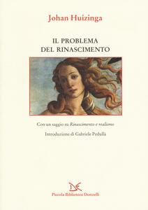 Il problema del Rinascimento