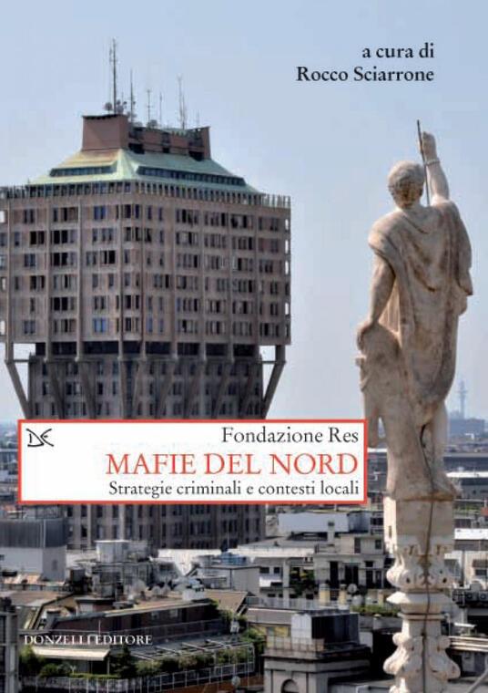 Mafie del Nord. Strategie criminali e contesti locali - Rocco Sciarrone - ebook