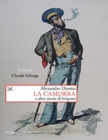 La camorra e altre storie di briganti - Alexandre Dumas,Claude Schopp,D. Scaffei - ebook