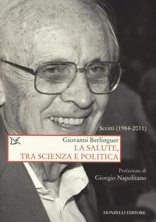 Ristorantezintonio.it La salute, tra scienza e politica. Scritti (1984-2011) Image