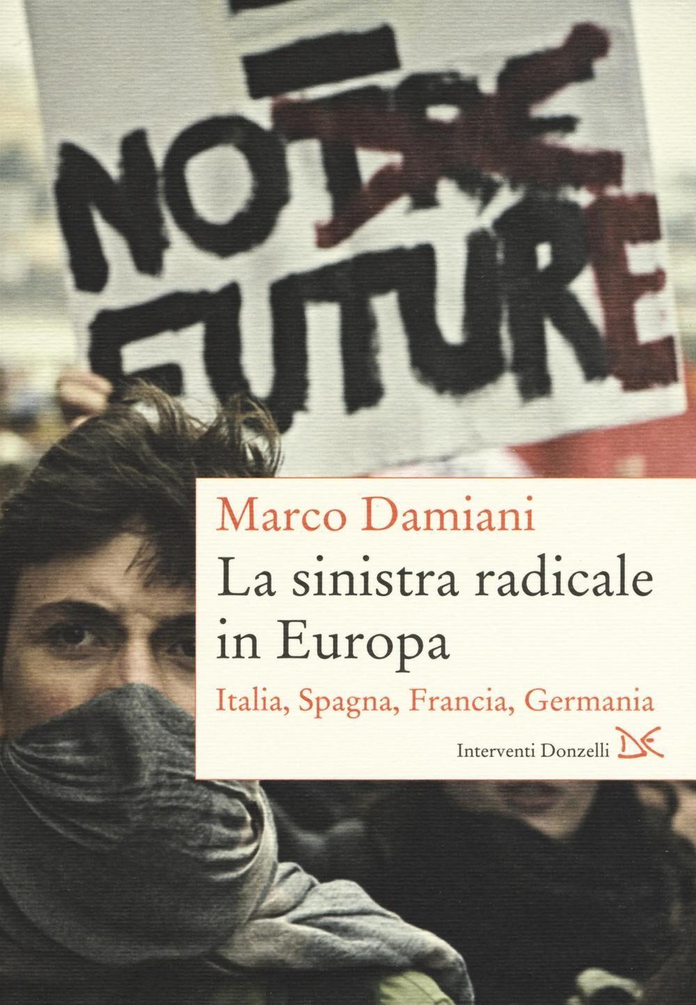 La sinistra radicale in Europa. Italia, Spagna, Germania, Francia