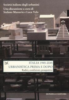 Radiospeed.it Italia (1945-2045). Urbanistica prima e dopo. Radici, condizioni, prospettive Image