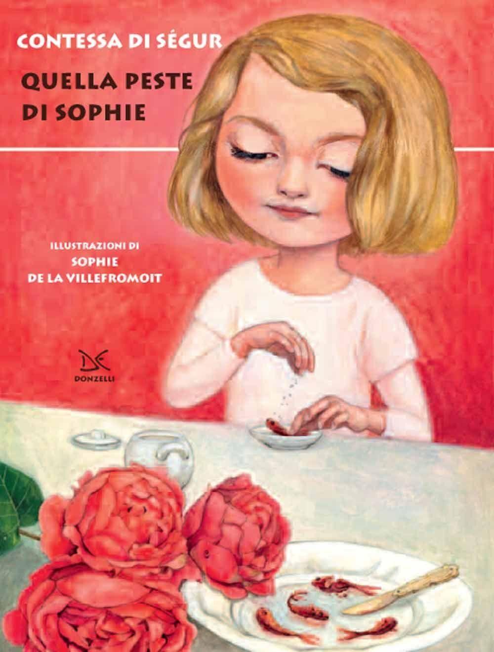 Quella peste di Sophie