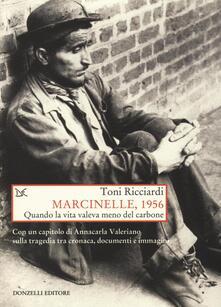 Tegliowinterrun.it Marcinelle, 1956. Quando la vita valeva meno del carbone Image