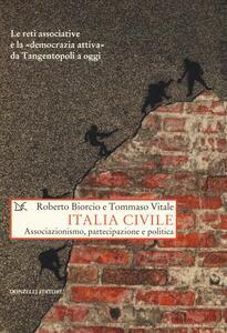Italia civile. Associazionismo, partecipazione e politica