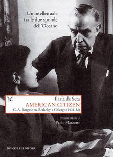 Voluntariadobaleares2014.es American citizen. G. A. Borgese tra Berkeley e Chicago (1931-52) Image