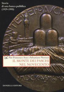 Il Monte dei Paschi nel Novecento. Storia di una banca pubblica (1929-1995)
