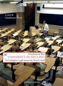 Università in declino. Un'indagine sugli atenei da Nord a Sud